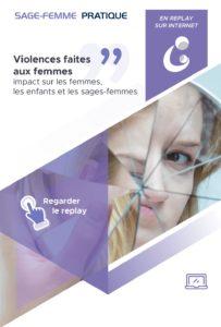 Violences faites aux femmes : impact sur les femmes, les enfants et les sages-femmes